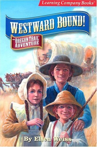 Download Westward Bound: An Oregon Trail Adventure by Ellen Weiss (2004-05-03) pdf epub