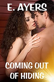 Coming Out of Hiding by [Ayers, E.]
