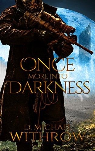 Once More Into Darkness (The Solar Apocalypse Saga Book 1) cover
