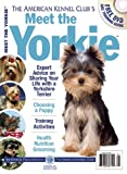 img - for Meet the Yorkie (AKC Meet the Breed Series) book / textbook / text book