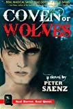 Coven of Wolves, Peter Saenz, 1470079437