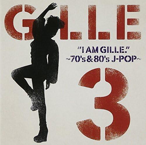 I AM GILLE.3 〜70's&80's J‐POP〜(CD)