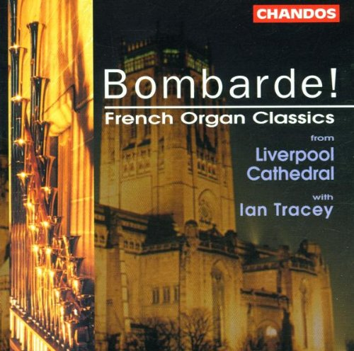 Bombarde (French Organ Classics) (The Organ Of Liverpool Cathedral)