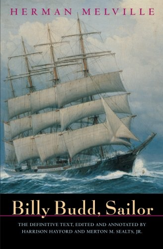 Billy Budd, Sailor (An Inside Narrative Reading Text and Genetic Text) pdf epub