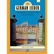 Gateway to German Lieder - Low Voice: An Anthology of German Song and Interpretation (Gateway Series)