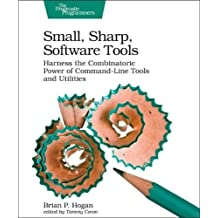 Small, Sharp, Software Tools: Harness the Combinatoric Power of Command-Line Tools and Utilities