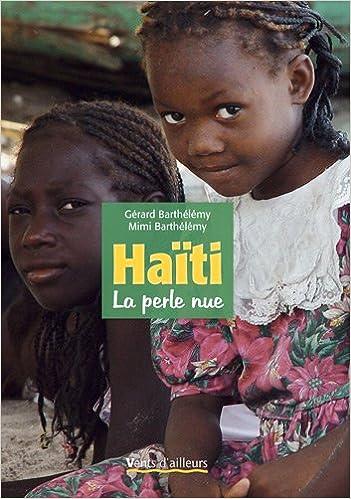 Lire en ligne Haïti, la perle nue pdf