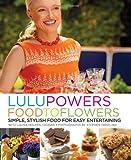 Lulu Powers Food to Flowers, Lulu Powers and Laura Holmes Haddad, 0061493279