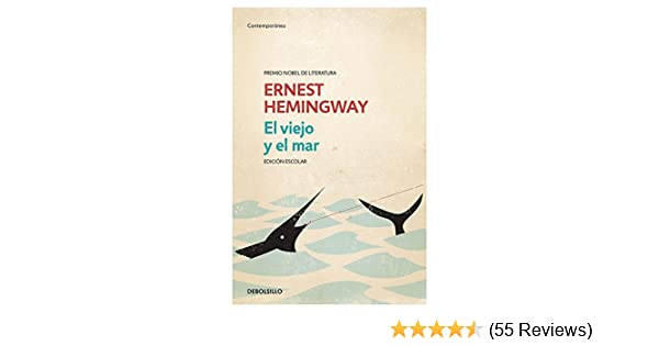 Amazon.com: Ernest Hemingway - El Viejo y el Mar-The Old Man and the Sea (Spanish Edition) 1952 eBook: Ernest Hemingway: Kindle Store