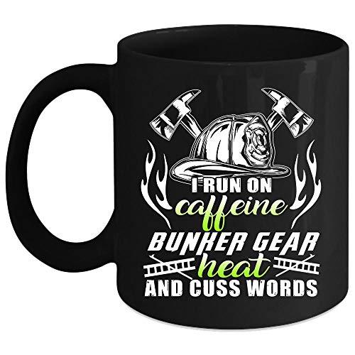 I Run On Caffeine Bunker Gear Heart And Cuss Words Coffee Mug, Cool Firefighter Coffee Cup (Coffee Mug 11 Oz - Black)