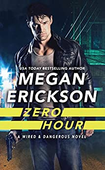 Zero Hour (Wired & Dangerous) by [Erickson, Megan]