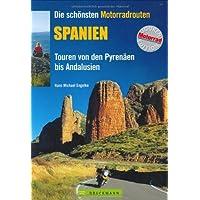 Die schönsten Motorradrouten Spanien: Touren von den Pyrenäen bis Andalusien
