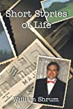 img - for Short Stories of Life: A Collection of Short Stories of Fiction book / textbook / text book