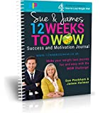 THE EASYLOSS CHALLENGE 12 Weeks to Wow! - Success and Motivation Journal