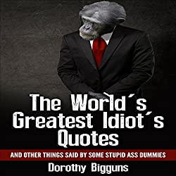 The World's Greatest Idiot's Quotes