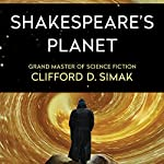Shakespeare's Planet | Clifford Simak