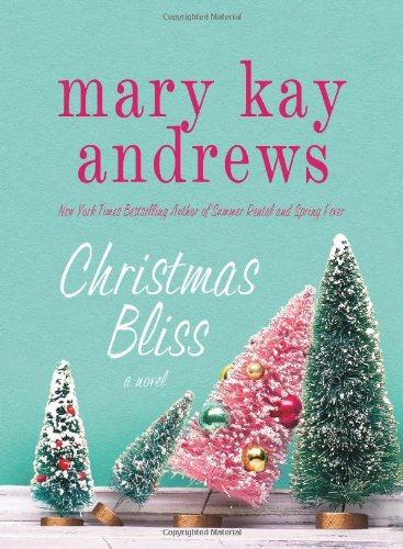 Christmas Bliss: A Novel ebook