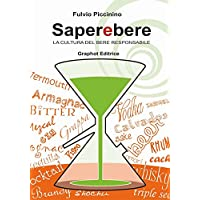 Saperebere. La cultura del bere responsabile