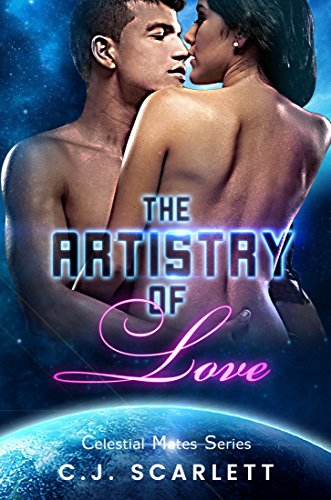The Artistry of Love (Alien SciFi Romance) (Celestial Mates Book 2)