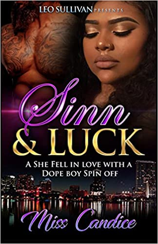 Amazon com: Sinn & Luck: A She Fell In Love With a Dope Boy