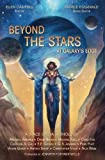 Beyond the Stars: At Galaxy's Edge: a space opera anthology (Volume 3)