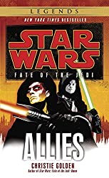 Allies: Star Wars (Fate of the Jedi) (Star Wars: Fate of the Jedi - Legends Book 5)
