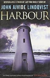 Harbour by Lindqvist, John Ajvide (2011) Paperback