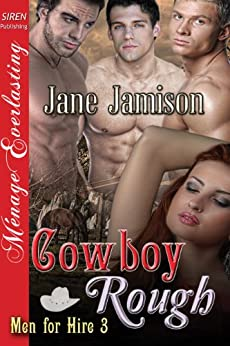 Cowboy Rough [Men for Hire 3] (Siren Publishing Menage Everlasting) by [Jamison, Jane]