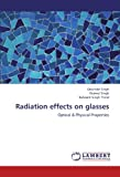img - for Radiation effects on glasses: Optical & Physical Properties book / textbook / text book