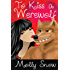 To Kiss a Werewolf (Werewolf Kisses, Book 1)