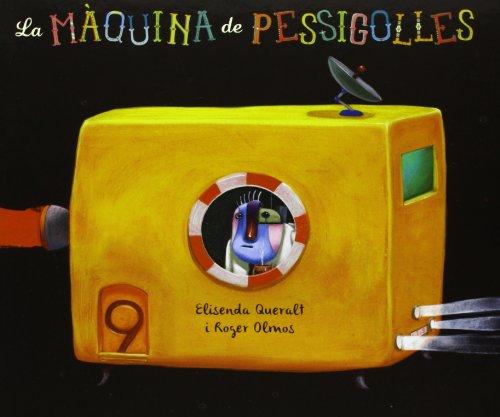La Màquina De Pessigolles (Àlbums il·lustrats)