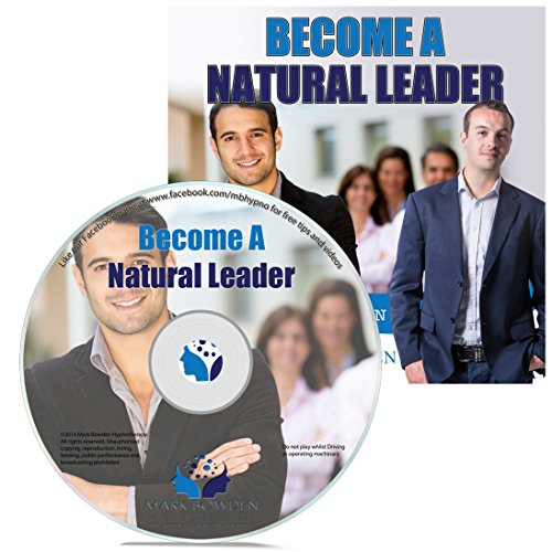 Price comparison product image Become A Natural Leader Hypnosis CD - Foster Leadership Qualities & Management Skills to Advance Your Career & Achieve Success