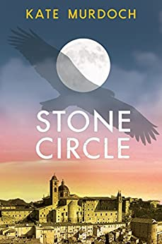 Stone Circle by [Murdoch, Kate]