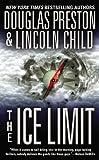 The Ice Limit, Douglas Preston and Lincoln Child, 0613494156