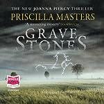 Grave Stones | Priscilla Masters