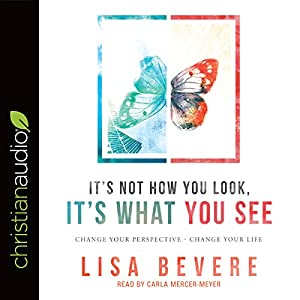 It's Not How You Look, It's What You See Audiobook