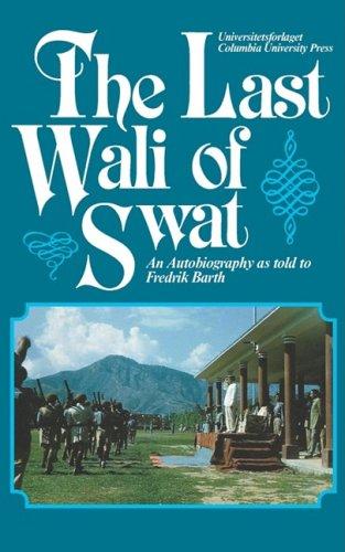 Last Wali of Swat