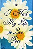If I Had My Live to Live over - Petite, Sandra Martz, 1576010317
