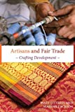 Artisans in the Global Marketplace, Mary A. Littrell and Marsha A. Dickson, 1565493214