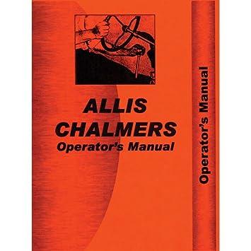 amazon com operator s manual d19 allis chalmers d19 d19 garden rh amazon com Allis Chalmers Operator Manual Series 2 Allis Chalmers Operator Manual Series 2