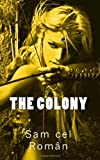 The Colony, Sam Roman, 1493505068