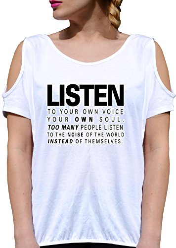 T SHIRT JODE GIRL GGG27 Z1451 LISTEN TO YOUR OWN VOICE PEOPLE NOISE OF WORLD FASHION COOL BIANCA - WHITE XL