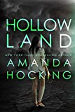 Image of Hollowland (The Hollows Book 1)