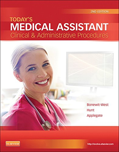 Today's Medical Assistant: Clinical & Administrative Procedures Pdf