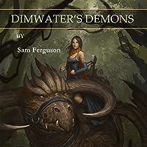 DIMWATER'S DEMONS: THE SORCERESS OF ASPENWOOD, BOOK 2