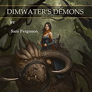 Dimwater's Demons Audiobook