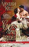 Confessions of a Royal Bridegroom (Renegade Royal Book 2)