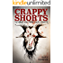 Crappy Shorts to Make You Crap Your Shorts: 8 Illustrated Stories