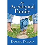 An Accidental Family | Donna Fasano