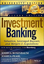 Investment Banking: Valuation, Leveraged Buyouts, and Mergers and Acquisitions, 2nd Edition